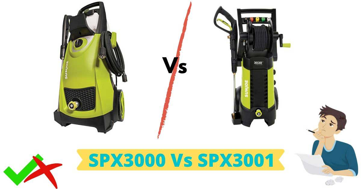 sun Joe spx3000 vs spx3001 pressure washer comparison