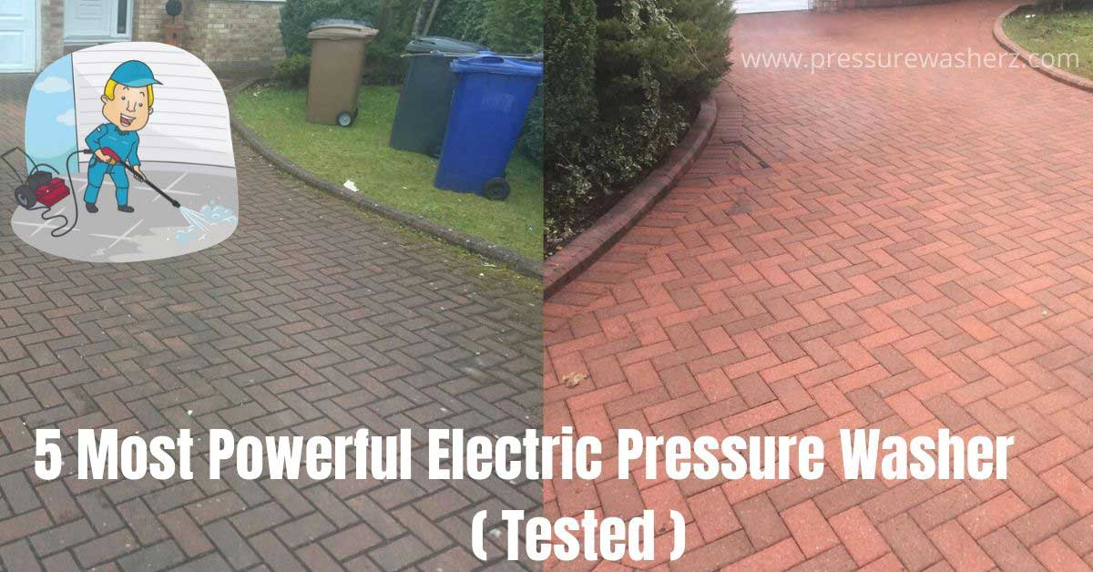 Most power electric pressure washer working performance
