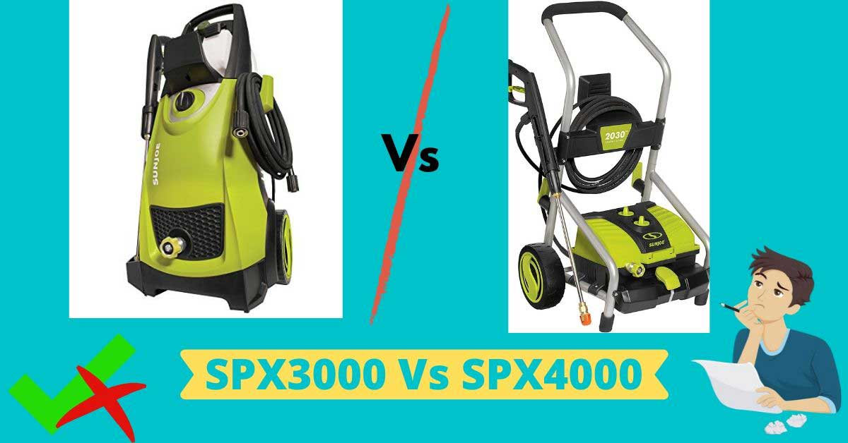 sun joe spx3000 vs SpX4000 review