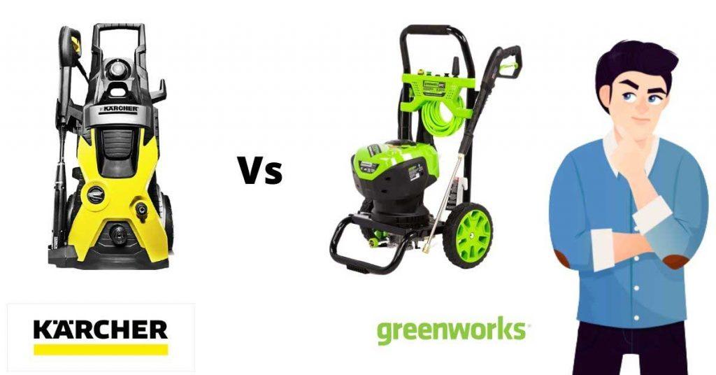 karcher vs greenworks pressure washer