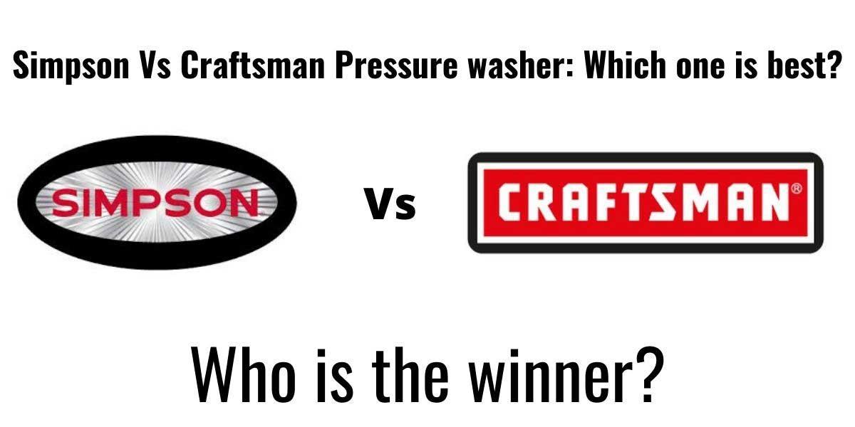 simpson vs craftsman pressure washer
