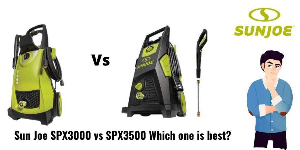 sun joe spx3000 vs spx3500 quick comaprison