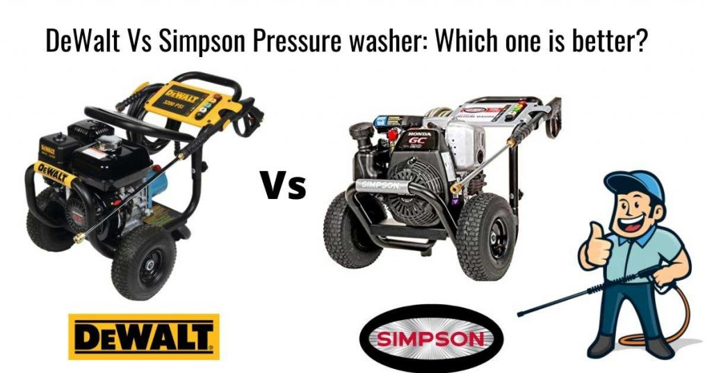 Dewalt vs Simpson pressure washer comparison for the winner