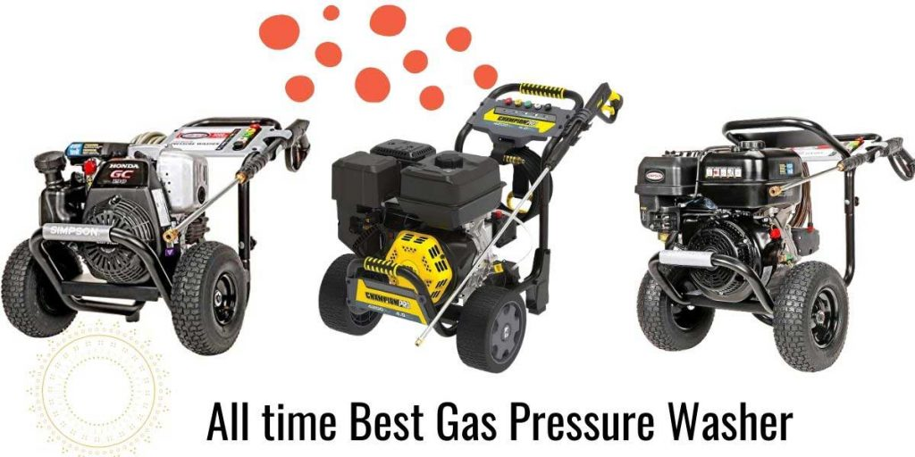 Best gas pressure washer you can trust most